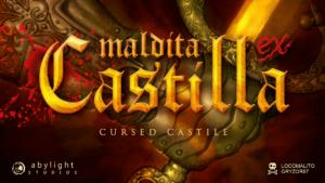 Maldita Castilla EX: llega a PlayStation 4!